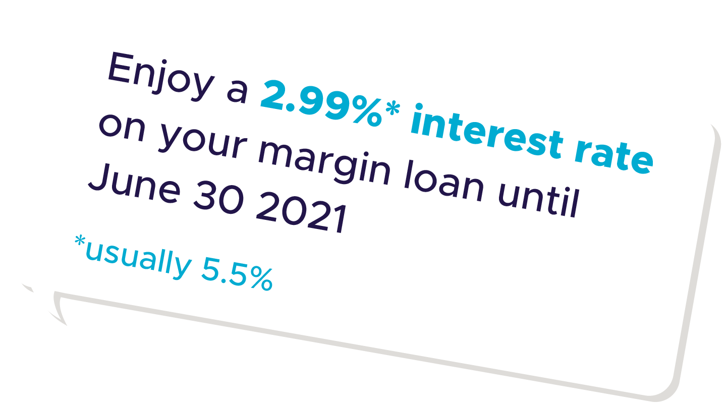 Power up your trading with 2.99% margin interest