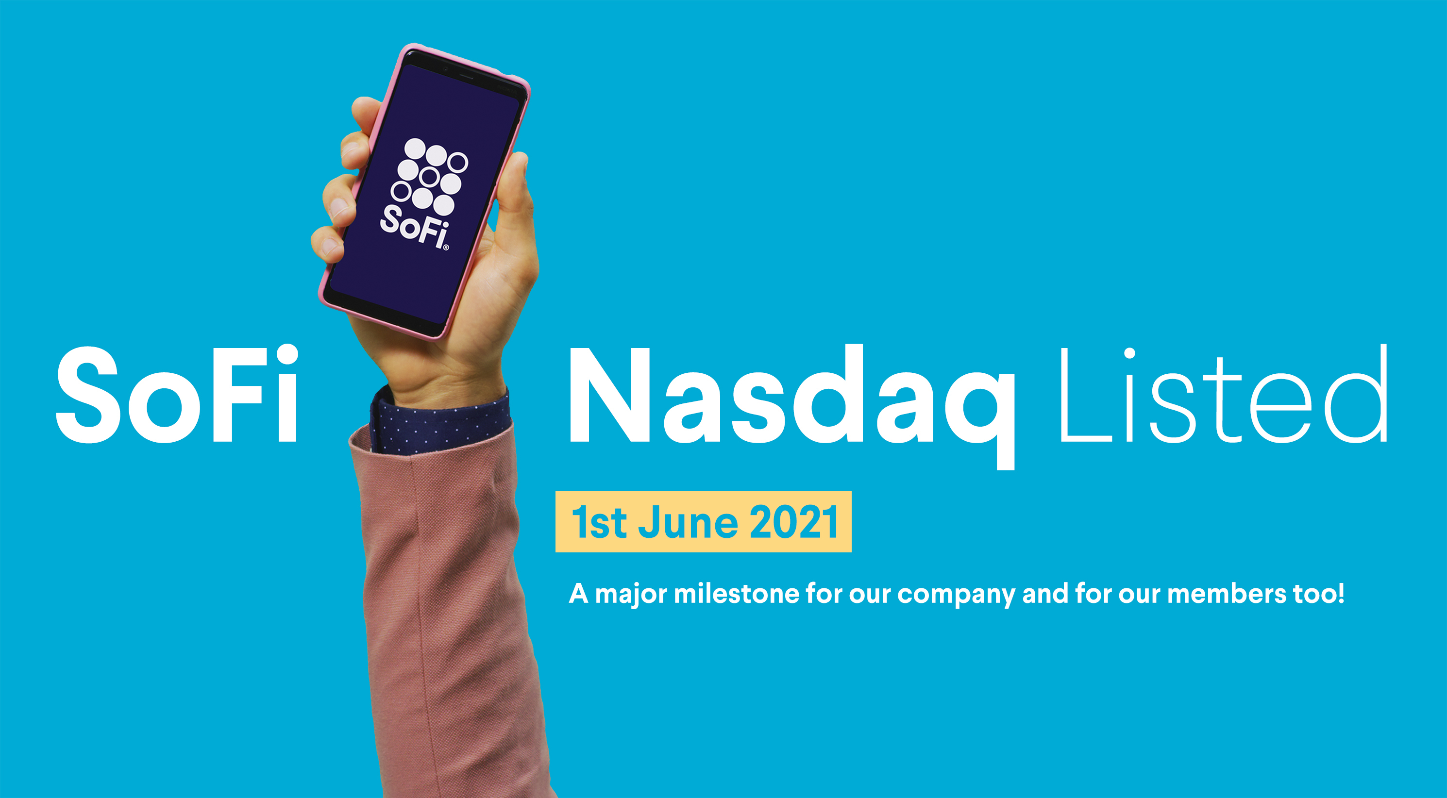 We listed on the NASDAQ! An exciting new chapter for SoFi